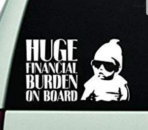 Funny Huge Financial Burden On Board Decal (Hangover Movie) for Sale in Corona, CA