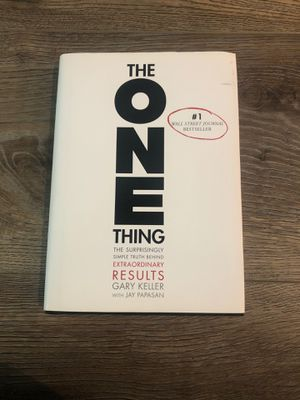 Hardcover Book - The One Thing The Surprisingly Simple Truth Behind Extraordinary Results by Gary Keller for Sale in Murrieta, CA