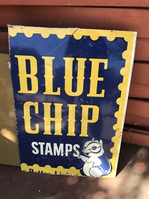 Old metal blue chip stamps sign 26 in wide 37 3/4 in tall. for Sale in Stockton, CA