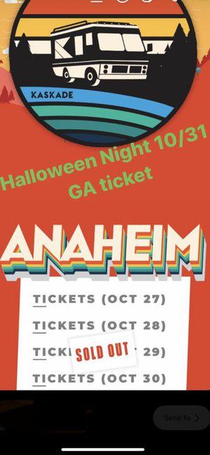 Kaskade 10/31 Halloween Night. CHEAPEST for Sale in Irvine, CA