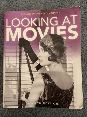 Looking At Movies 4th Edition by Richard Barsam Dave Monahan for Sale in El Segundo, CA