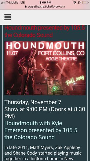 2 houndmouth tickets (Fort Collins) for Sale in Fort Collins, CO