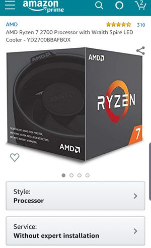 4.7 out of 5 stars310Reviews AMD Ryzen 7 2700 Processor with Wraith Spire LED 8 core for Sale in Northampton, MA
