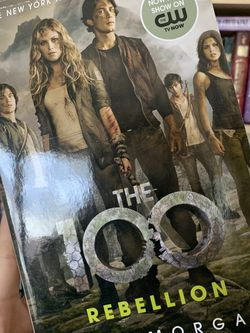 The 100: Rebellion by Kass Morgan for Sale in Dallas,  TX