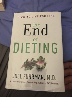 The End of Dieting Dr. Furhman Book for Sale in Woodland, CA