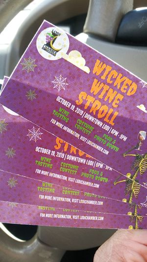 Wicked wine stroll in Lodi tickets for Sale in Citrus Heights, CA