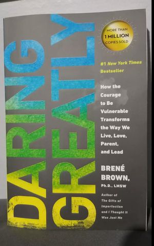 Brené Brown Daring Greatly: How the Courage to Be Vulnerable Transforms the Way We Live, Love, Parent, and Lead for Sale in South Gate, CA
