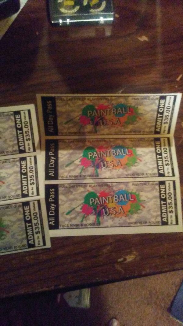 Paintball tickets has to go 6 of them