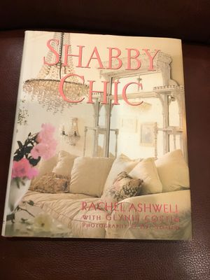 Shabby Chic hardcover book- by Rachel Ashwell for Sale in San Mateo, CA
