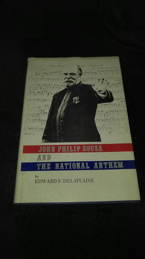 John Philip Sousa And The National Anthem for Sale in Damascus, MD
