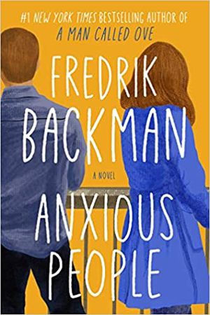 Anxious People by Fredrik Backman book for Sale in San Francisco, CA