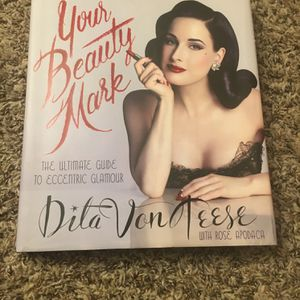 Your Beauty Mark book by Dita Von Teese for Sale in Renton, WA