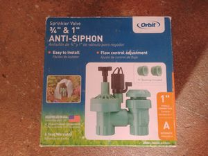 "Orbit Sprinkler valve 3/4 & 1"" Anti- siphon for Sale in Arlington, TX"
