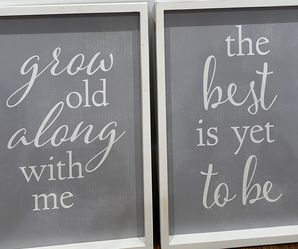 Grow Old Along With Me The Best Is Yet To Be Frame for Sale in Inman,  SC