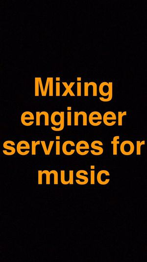 Engineering/Mixing for Music Projects for Sale in Chicago, IL