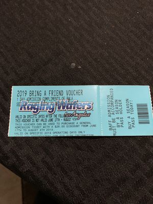 Raging waters ticket las day it's on sartuday for Sale in San Bernardino, CA