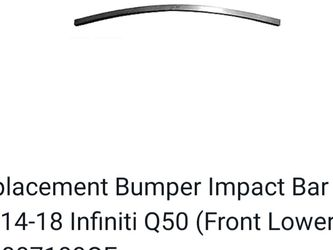 Infiniti q50 Front Impact bar Lower Cross Bar for Sale in Pompano Beach,  FL