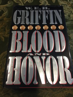 Blood and Honor Hardcover Book Novel By W.E.B. Griffin for Sale in San Jose, CA