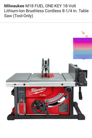 "MILWAUKEE M18 FUEL 8 1/4"" One Key Table Saw for Sale in Redlands, CA"