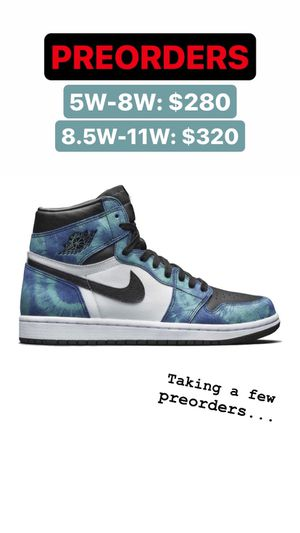 JORDAN RETRO 1 TIE DYE PREORDERS for Sale in Chicago Heights, IL