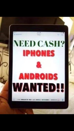 Ca$h for phones- Any carrier/condition best deals in town for Sale in Kalamazoo, MI