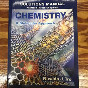 Chemistry A Molecular approach Fourth Edition Solutions Manual for Sale in Beavercreek, OR