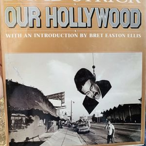 Our Hollywood by David Strick (1988) FIRST EDITION- FIRST PRINTING- SIGNED- for Sale in Hayward, CA