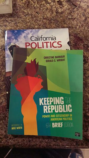 Keeping The Republic:power and citizenship in American politics 6th brief edition by Christine Barbour and Gerald C. Wright for Sale in Sacramento, CA