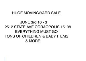 Huge Moving / yard sale for Sale in Moon, PA