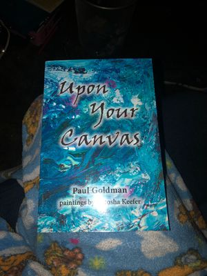 Upon Your Canvas by Paul Goldman for Sale in Chillicothe, IL