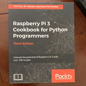 Raspberry Pi cookbook for Python Programmers for Sale in Saratoga, CA