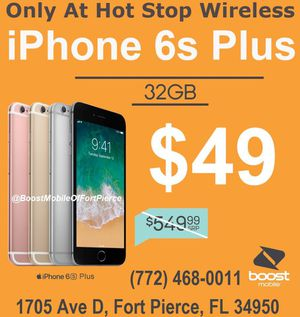 Switch to Boost get an IPhone 6s Plus only $50 for Sale in Fort Pierce, FL