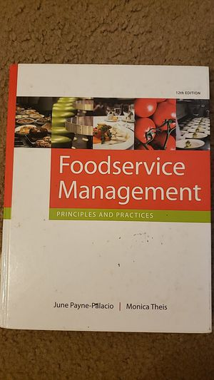 Foodservice Management: Principles and Practices by June Payne-Palacio and Monica Theis for Sale in Baton Rouge, LA