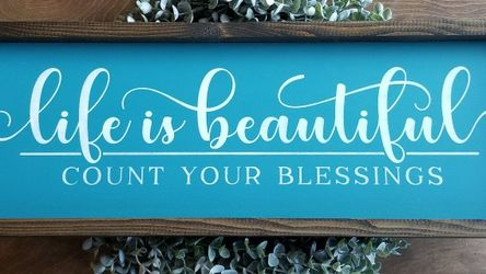 Life Is Beautiful Count Your Blessings Wooden Handcrafted Sign *sign Only* for Sale in Bakersfield,  CA