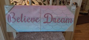 NWT Set of 2 Canvases for little girl's room. Believe. Dream. for Sale in Kennesaw, GA