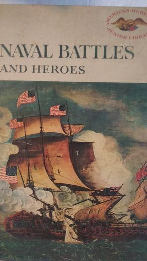 "Book ""Naval battles and heroes"" by the Editors of American Heritage for Sale in Hialeah, FL"