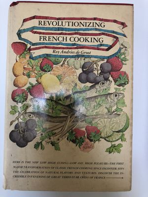 Antique Revolutionizing French cooking by Roy Andries de groot for Sale in Cambridge, MD