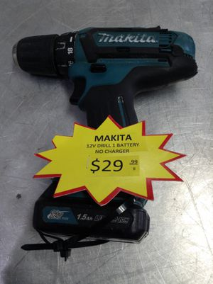 Makita 12v drill with battery 11091137875 for Sale in Sacramento, CA