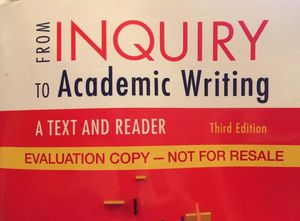 Form Inquiry To Academic Writing: A Text And Reader By Greene, 3rd Edition NEW!! for Sale in Denver, CO