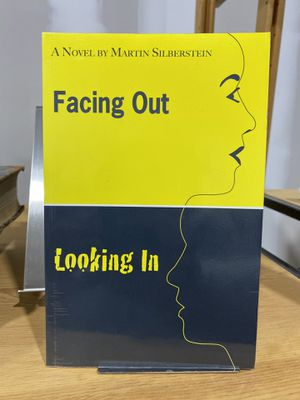 Book: Facing Out Looking in. Novel by Martin Silberstein for Sale in FL, US