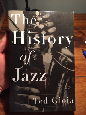 Free history of jazz (ted Gioia) book for Sale in Poway, CA