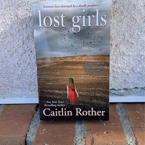 Lost girls By Caitlin Rother for Sale in Murrieta, CA